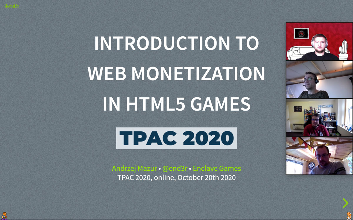 End3r's Corner - TPAC20: Web Monetization