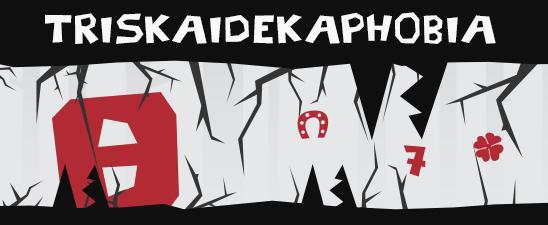 Triskaidekaphobia - banner