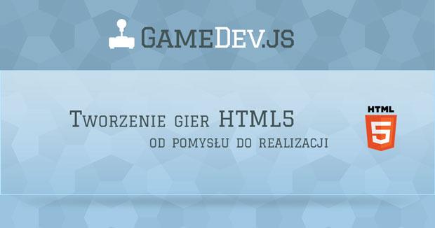 Gamedev.js Warsztat
